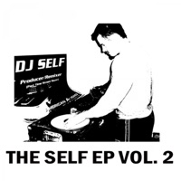 The Seld EP, Vol. 2 - DJ Self mp3 download