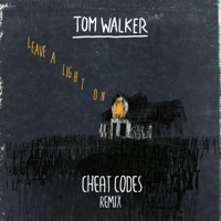 Leave a Light On (Cheat Codes Remix) Tom Walker & Cheat Codes MP3