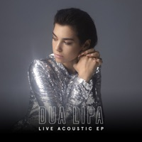 Live Acoustic - EP - Dua Lipa mp3 download