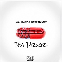Tha Drugz - Single - Lil Baby & Boss Krizzy mp3 download