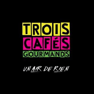 À Nos Souvenirs - Trois Cafés Gourmands mp3 download