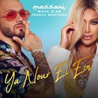 يا نور إل إن (feat. Maya Diab & French Montana) - Single - Massari mp3 download