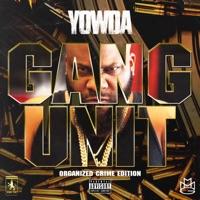 Gang Unit - Yowda mp3 download