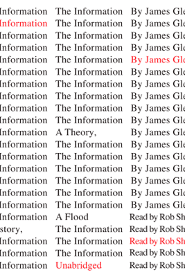 The Information: A History, a Theory, a Flood (Unabridged) - James Gleick
