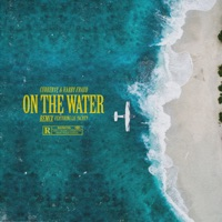 On the Water (Remix) [feat. Lil Yachty] - Single - Curren$y & Harry Fraud mp3 download