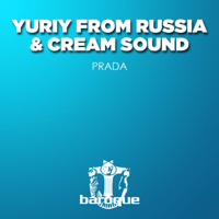 Prada (Dub Mix) Cream Sound & Yuriy from Russia