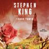 Stephen King - The Dark Tower VII (Unabridged)  artwork