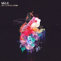 It's Complicated - EP - Wale mp3 download