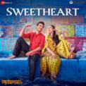 Free Download Amit Trivedi & Dev Negi Sweetheart (From