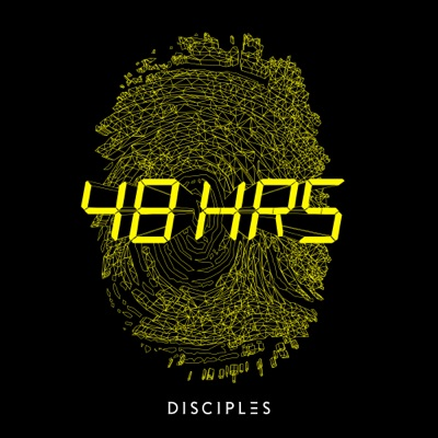 48hrs (Extended) - Disciples mp3 download
