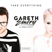 Take Everything (Extended Mix) Gareth Emery & Emma Hewitt