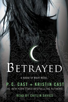 Betrayed - P. C. Cast & Kristin Cast