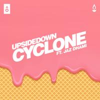 Cyclone (feat. Jaz Dhami) UpsideDown