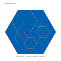 fullmoon (Motion Graphics Remix) Ryuichi Sakamoto MP3