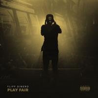 Play Fair - Single - Flipp Dinero mp3 download