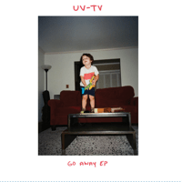 Go Away UV-TV MP3
