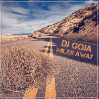 Miles Away DJ Goja MP3