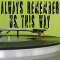 Free Download Vox Freaks Always Remember Us This Way (From