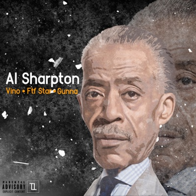 -Al Sharpton - Single - Vino, Ftf star & Gunna mp3 download