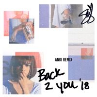 Back to You (Anki Remix) - Single - Selena Gomez mp3 download