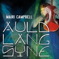 Auld Lang Syne (feat. David Francis) Mairi Campbell