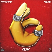 OKAY (feat. Future) - Single - Moneybagg Yo mp3 download
