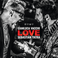 LOVE Gianluca Vacchi & Sebastián Yatra
