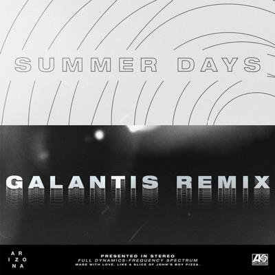 Summer Days (Galantis Remix) - A R I Z O N A mp3 download