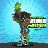 Make Sumn - Single - Don Toliver mp3 download
