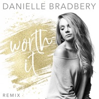 Worth It (Remix) - Single - Danielle Bradbery mp3 download