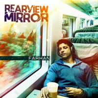 Rearview Mirror (Ash Howes Mix) Farhan