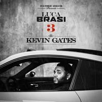 Luca Brasi 3 - Kevin Gates mp3 download