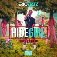 Hide Girl 3 (feat. DJ Mustard) - Single - EricStatz mp3 download