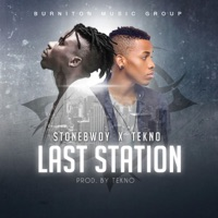 Last Station (feat. Tekno) - Single - Stonebwoy mp3 download