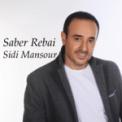 Music Download Saber Rebai Sidi Mansour Mp3