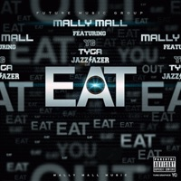 Eat (feat. YG, Tyga & Jazz Lazer) - Single - Mally Mall mp3 download