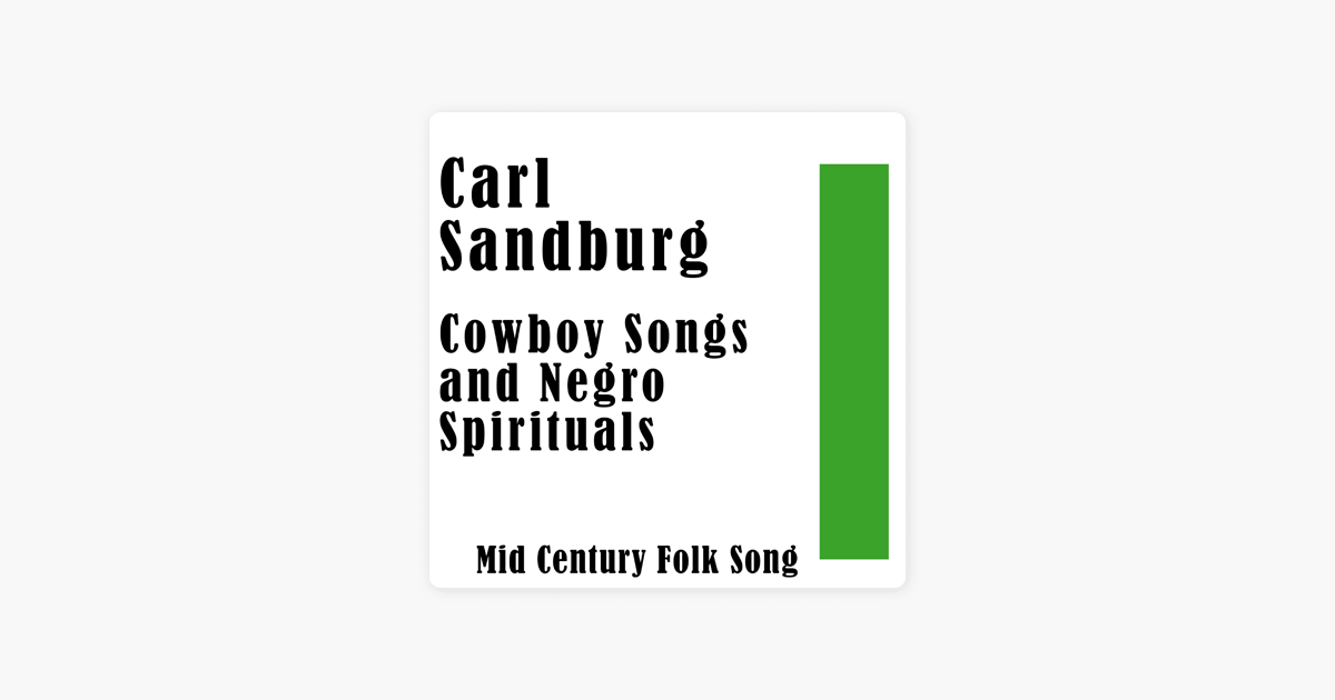 ‎Cowboy Songs and Negro Spirituals: Mid Century Folk Song