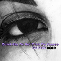 Les Yeux Noir The Quintet of the Hot Club of France