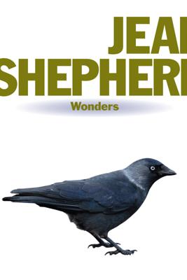 Wonders: Jean Shepherd - Jean Shepherd