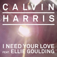 I Need Your Love (feat. Ellie Goulding) [Remixes] - Single - Calvin Harris mp3 download