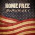 God Bless the USA - Home Free - Home Free