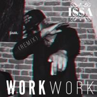 Work (Dancehall Remix) - Single - I$$A mp3 download