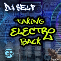 Taking Electro Back - Single - DJ Self mp3 download