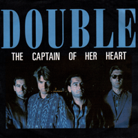 The Captain of Her Heart (Radio Version) Double
