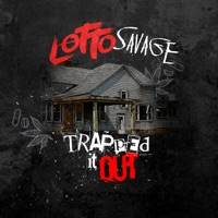Trapped It Out - Single - Lotto Savage mp3 download