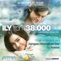 Jangan Hilangkan Dia (ILY from 38.000 Ft (Original Soundtrack)) - Rossa
