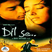 Dil Se Re - A. R. Rahman, Anuradha & Anupama