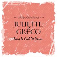 Je prends les choses du bon côté (feat. Eddie Constantine) Juliette Gréco