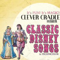 Supercalifragilisticexpialidocious (from Marry Poppins) Clever Cradles MP3