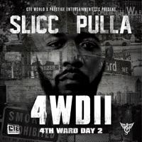 4wdii ( 4th Ward Day 2 ) - Slicc Pulla mp3 download